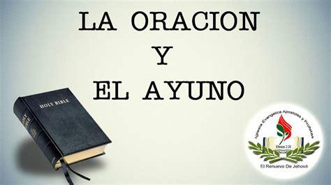 predicaciones de oracion predicaciones ense 241 anzas la oraci 211 n y el ayuno youtube