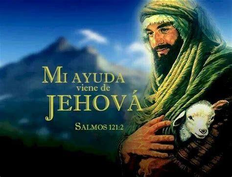 imagenes biblicas jw salmo 121 2 mi ayuda viene de jehova la palabra de dios