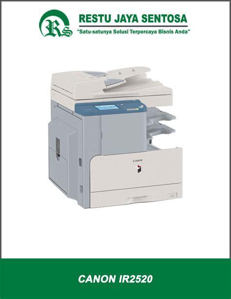 Mesin Fotocopy Ir 2520 mesin fotocopy canon baru bergaransi resmi canon indonesia
