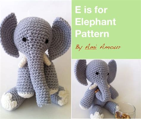 pattern crochet elephant e is for elephant pattern amigurumi crochet pdf