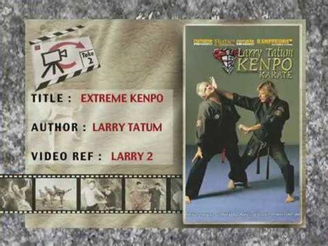 X Treme Kenpo Larry Tatum Kenpo Karate Muridnya Ed kenpo karate larry tatum