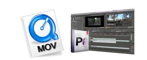 adobe premiere pro mov mov premiere import issues edit mov files in premeire