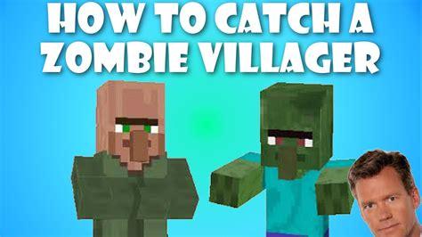 zombie villager tutorial minecraft easy way to catch a zombie villager tutorial