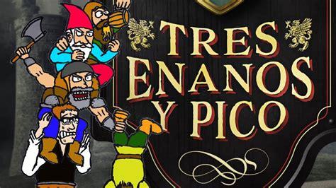 tres enanos y pico 8408171135 tres enanos y pico de 193 ngel sanchidri 225 n geek furioso de la literatura youtube