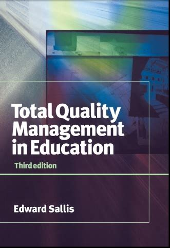 Mba Total Quality Management Pdf by Total Quality Management In Education By Edward Sallis