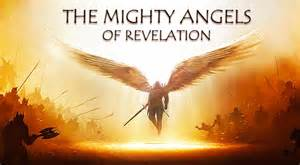 The mighty angels of revelation 1 the christ in prophecy journal