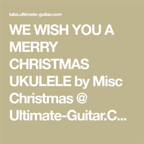 merry christmas ukulele  misc christmas  ultimate guitarcom christmas