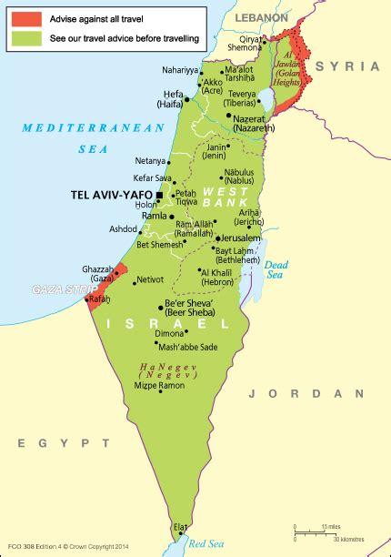 israel map today israel travel advice gov uk