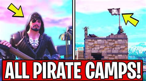 visit  pirate camps locations fortnite week  season