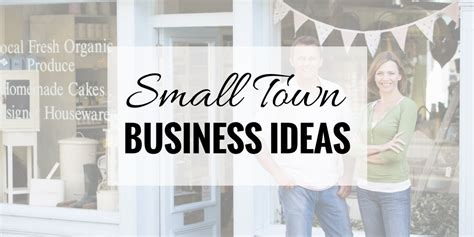 Small Home Business Tips 55 Small Town Business Ideas That Are Actually