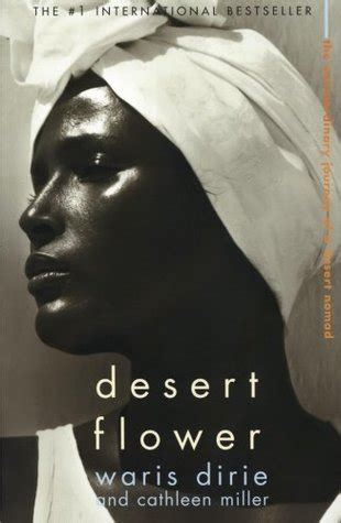 wide open one ã s extraordinary journey books desert flower by waris dirie reviews discussion