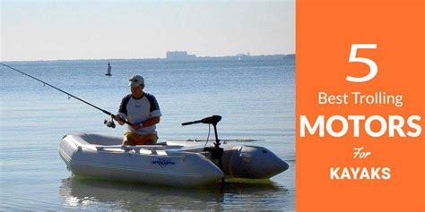 motor kayaks for sale best trolling motors for kayaks freshwater saltwater