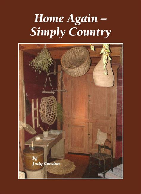 simply primitive home decor home again simply country primitive book by judy condon