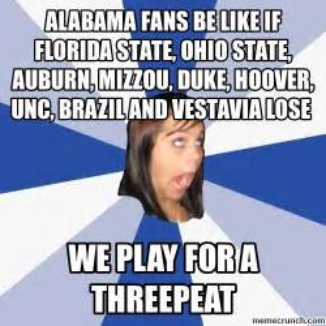 Ohio State Memes - alabama fans be like if florida state ohio state auburn