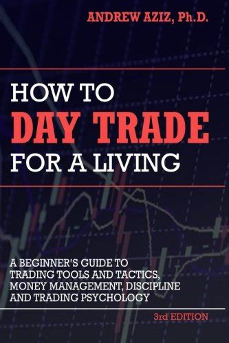 trading psychology the bible for traders books how to day trade for a living a beginner s guide to