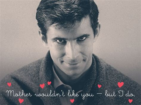 s day killer happy valentine s day xo norman bates