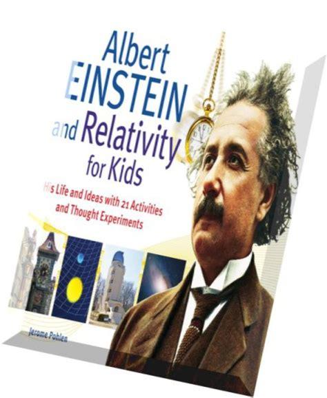 albert einstein biography pdf free download in hindi download albert einstein and relativity for kids his life