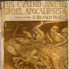 gratis libro los cuatro jinetes del apocalipsis novela para leer ahora famoso libro los cuatro jinetes del apocalipsis comprar libros antiguos de novela hist 243 rica en