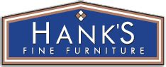 Hanks Furniture by Hank S Furniture Offering Everyday Low Prices On Quality Brands And