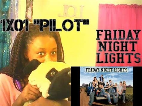 friday night lights season 1 episode 1 friday night lights season 1 episode 1 quot pilot quot reaction