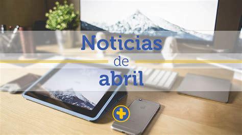 noticias de jubilaciones issste abril 2016 actualizaciones de abril boticario