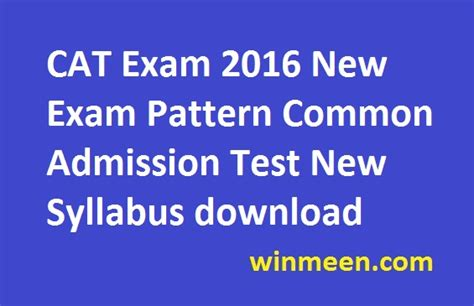 pattern of cat exam cat exam 2016 new exam pattern common admission test new