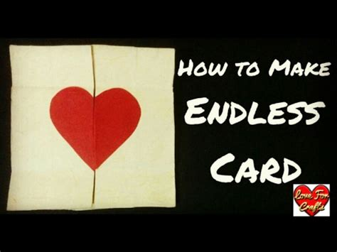 how to make endless card how to make endless card s day card