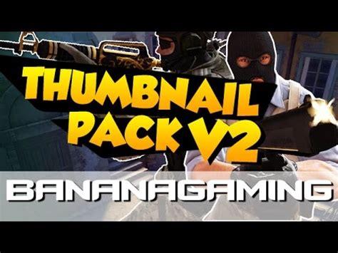 bananagaming wallpaper free csgo thumbnail pack 250 files asurekazani
