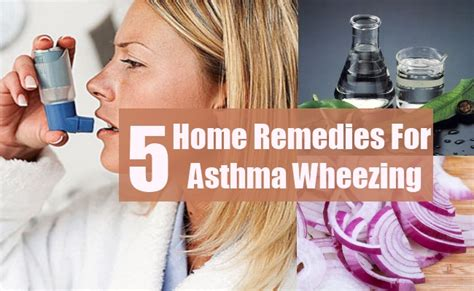 5 asthma wheezing home remedies treatments and cures