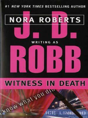 Witness In In 10 By Jd Robb 1 j d robb 183 overdrive ebooks audiobooks and for