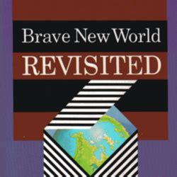 Pdf Brave New World Revisited by Brave New World Revisited By Aldous Huxley Librarything