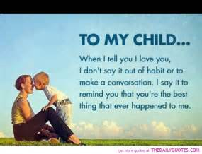 Love Quotes For Your Son by I Love My Son Quotes And Sayings Images Amp Pictures Becuo
