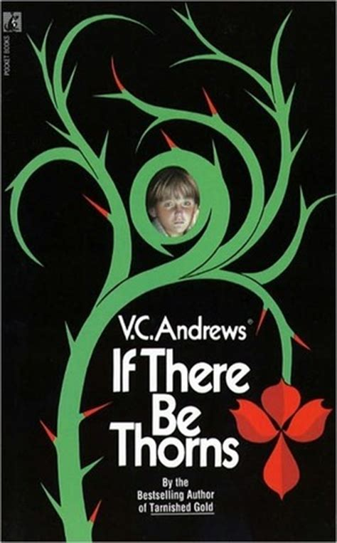 if there s a will books if there be thorns dollanganger 3 by v c
