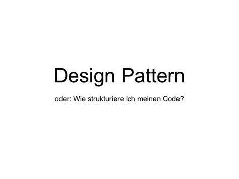 java pattern begin with java design pattern
