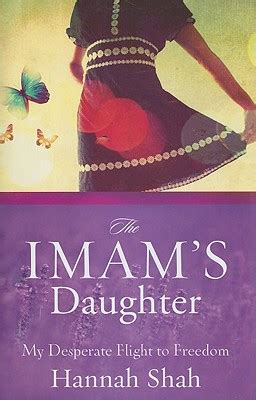 the imams daughter 楽天ブックス the imam s daughter my desperate flight to freedom hannah shah 9780310325758 洋書