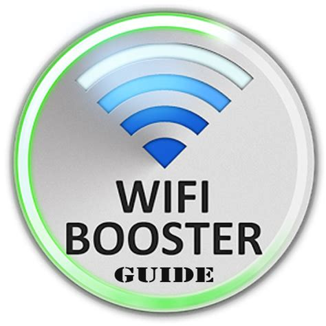 wifi boosters for android tablets wifi booster guide appstore for android
