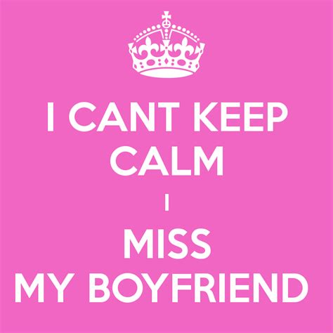 i miss my i miss my boyfriend www imgkid the image kid has it