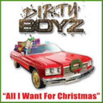 all i want for christmas is to get it crunk dirty boyz quot all i want for christmas is to get it crunk