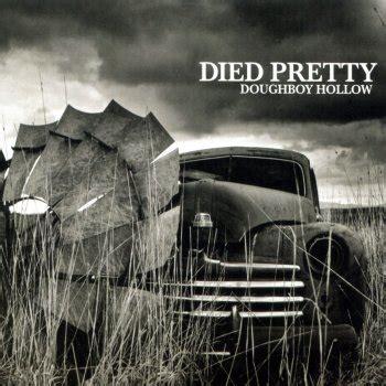 pretty testo died pretty i testi delle canzoni gli album e le