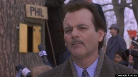 groundhog day bill murray quotes 8 quotes to make you glad you aren t experiencing the same