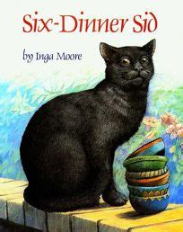 six dinner sid children s book review six dinner sid by inga moore author simon schuster 15 1p isbn 978