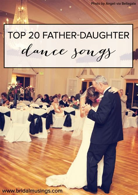 20 Of The Best Father / Daughter Dance Songs Ever