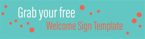 Learn How To Make A Colorful Welcome Sign Diy Welcome Sign Template