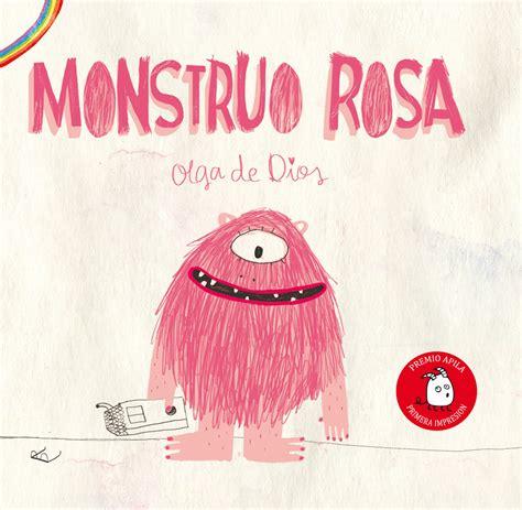 libro monstruo rosa monstruo rosa olga de dios