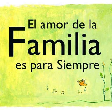 imagenes sobre la familia con frases bonitas im 225 genes con frases y mensajes sobre la familia para