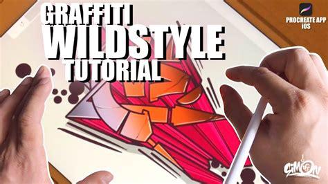 graffiti wild style tutorial letter  step  step