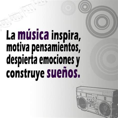 imagenes de frases musicales frases de motivacion musical camino al bienestar