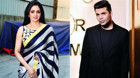 karan johar casting couch did you know sridevi was going to start shooting f