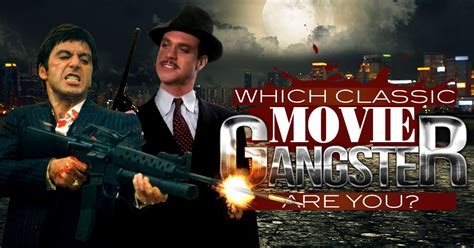 gangster movie quizzes which classic movie gangster are you brainfall