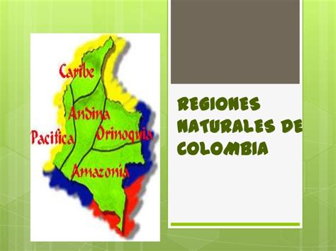 imagenes regiones naturales de colombia regiones naturales de colombia